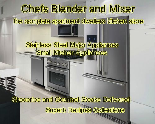 chefs blender and mixer click here